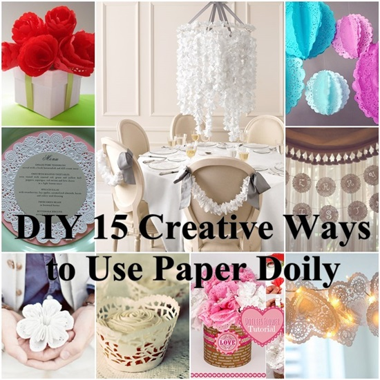 DIY 15 Creative Ways to Use Paper Doily