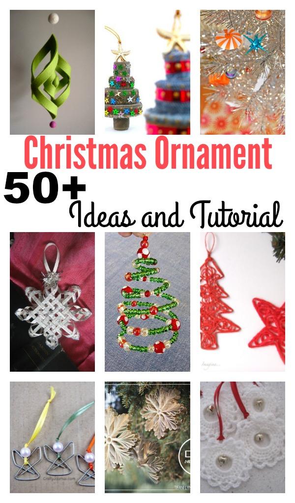 50 Creative DIY Christmas Ornament Ideas and Tutorial
