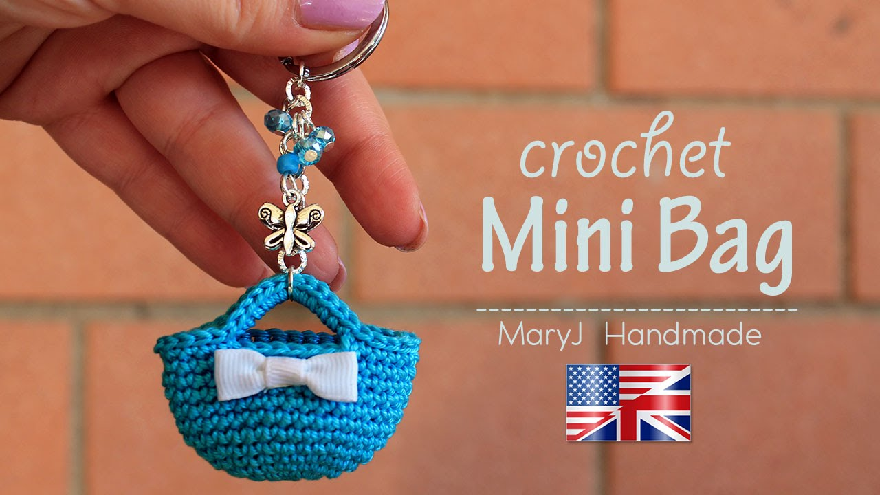Crochet Miniature Bag Key Chain Tutorial (Video)