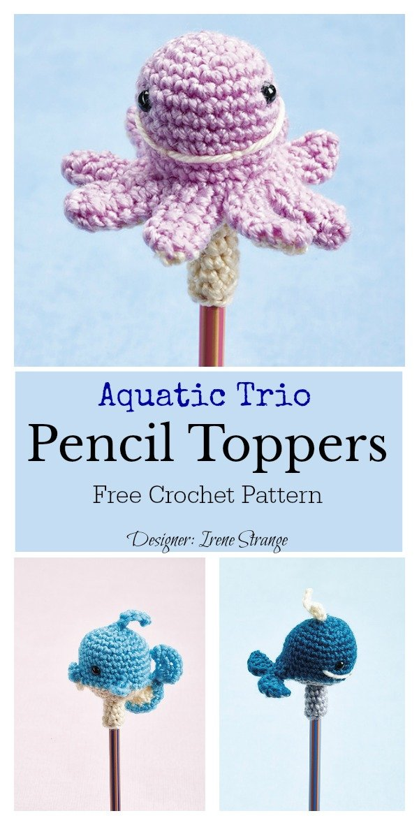 Aquatic Trio Pencil Toppers Free Crochet Pattern